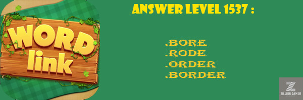Answer Levels 1537 | Word Link - zilliongame your game guide