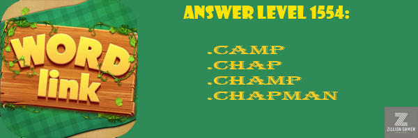 Answer Levels 1554 | Word Link - zilliongame your game guide
