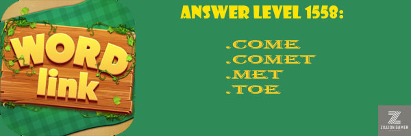 Answer Levels 1558 | Word Link - zilliongame your game guide