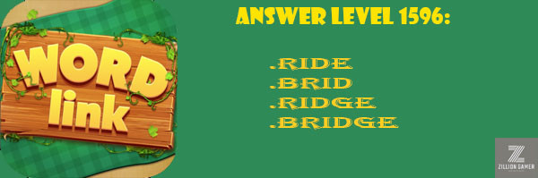Answer Levels 1596 | Word Link - zilliongame your game guide