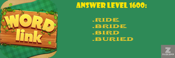 Answer Levels 1600 | Word Link - zilliongame your game guide