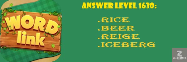 Answer Levels 1630 | Word Link - zilliongamer your game guide