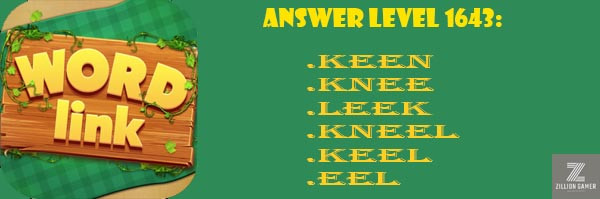 Answer Levels 1643 | Word Link - zilliongamer your game guide