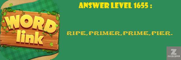 Answer Levels 1655 | Word Link - zilliongamer your game guide