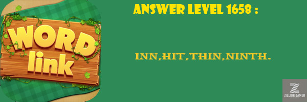 Answer Levels 1658 | Word Link - zilliongamer your game guide