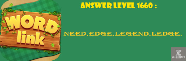 Answer Levels 1660 | Word Link - zilliongamer your game guide