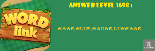Answer Levels 1698 | Word Link - zilliongamer your game guide