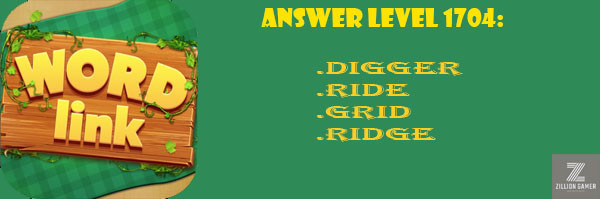 Answer Levels 1704 | Word Link - zilliongamer your game guide