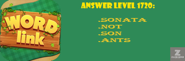 Answer Levels 1720 | Word Link - zilliongamer your game guide