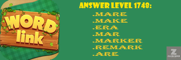 Answer Levels 1748 | Word Link - zilliongamer your game guide