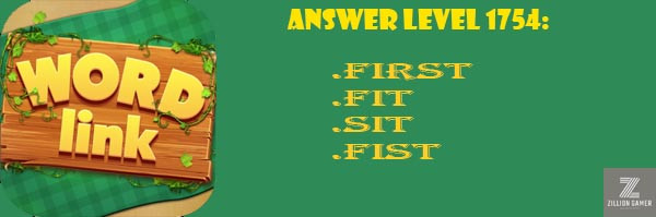 Answer Levels 1754 | Word Link - zilliongamer your game guide
