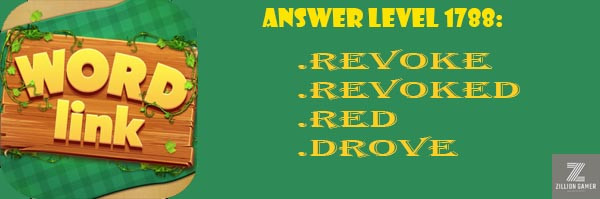 Answer Levels 1788 | Word Link - zilliongamer your game guide