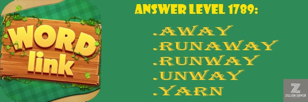 Answer Levels 1789 | Word Link - zilliongamer your game guide