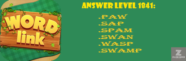Answer Levels 1841 | Word Link - zilliongamer your game guide