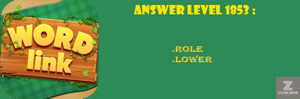 Answer Levels 1853 | Word Link - zilliongamer your game guide