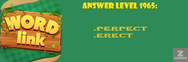 Answer Levels 1965 | Word Link - zilliongamer your game guide