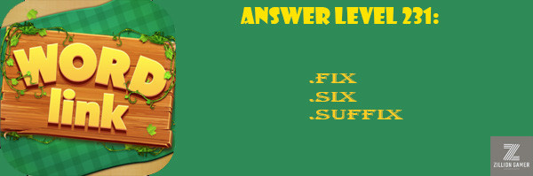 Answer Levels 231 | Word Link - zilliongamer your game guide