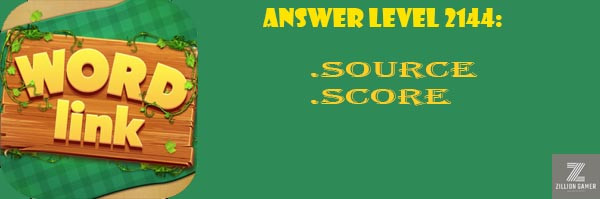 Answer Levels 2144 | Word Link - zilliongamer your game guide