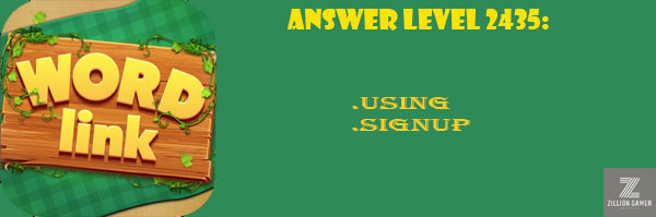 Answer Levels 2435 | Word Link - zilliongamer your game guide