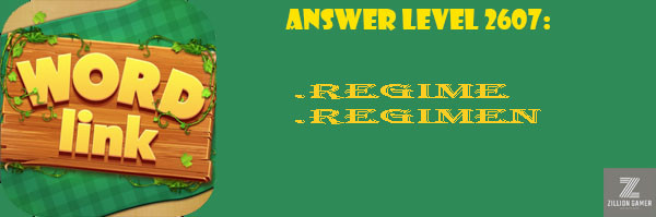 Answer Levels 2607 | Word Link - zilliongamer your game guide
