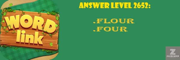 Answer Levels 2652 | Word Link - zilliongamer your game guide