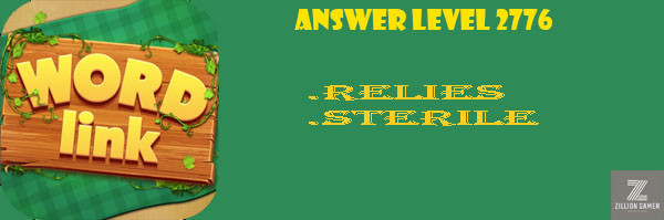 Answer Levels 2776 | Word Link - zilliongamer your game guide