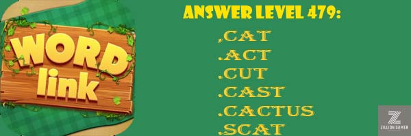 Answer Levels 479 | Word Link - zilliongamer your game guide