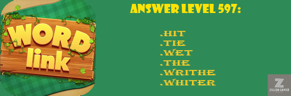 Answer Levels 597 | Word Link - zilliongamer your game guide