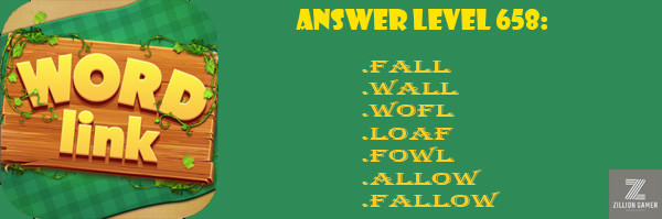 Answer Levels 658 | Word Link - zilliongamer your game guide