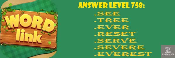 Answer Levels 758 | Word Link - zilliongamer your game guide