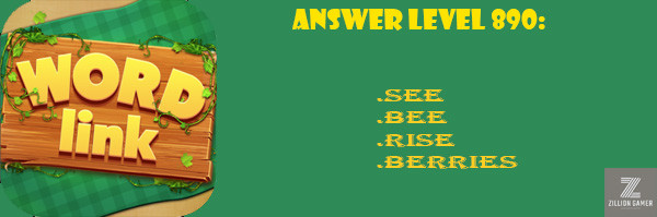 Answer Levels 890 | Word Link - zilliongamer your game guide